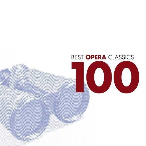 100 Best Opera Classics (6 CD box set, FLAC)