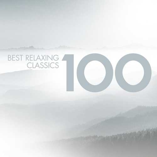 100 Best Relaxing Classics (6 CD box set, FLAC)