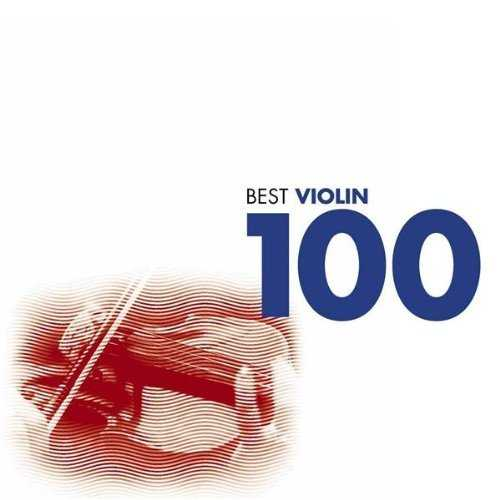 100 Best Violin (6 CD box set, FLAC)