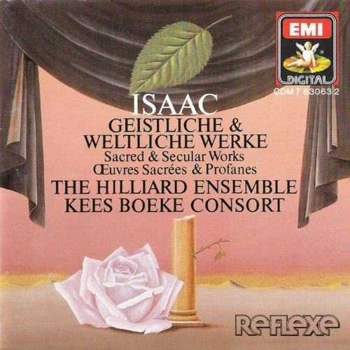 The Hilliard Ensemble, Kees Boeke Consort: Isaac - Sacred and Secular Works (APE)