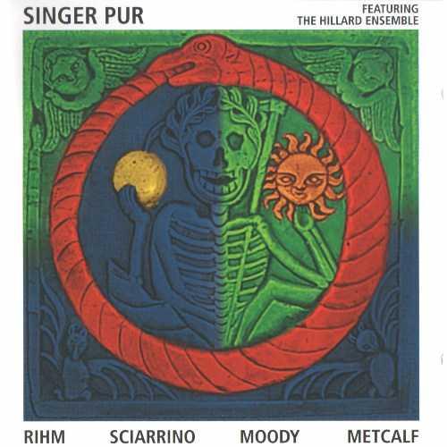 Singer Pur: Rihm, Sciarrino, Moody, Metcalf (APE)