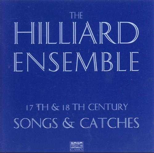 The Hilliard Ensemble: 17th & 18th Century Songs and Catches (APE)