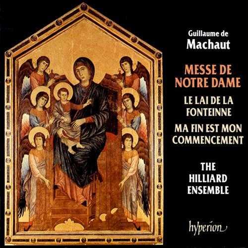 The Hilliard Ensemble: Machaut - Messe de Notre Dame (APE)