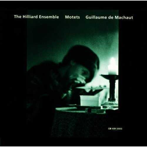 The Hilliard Ensemble: Machaut - Motets (APE)