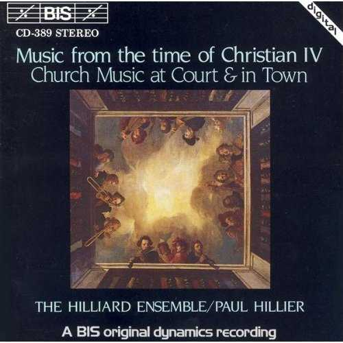 The Hilliard Ensemble: Music from the Time of Christian IV (APE)