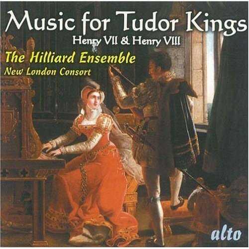 The Hilliard Ensemble, New London Consort: Music for Tudor Kings (APE)