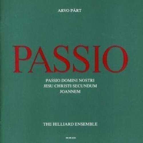 The Hilliard Ensemble: Part - Passio (APE)
