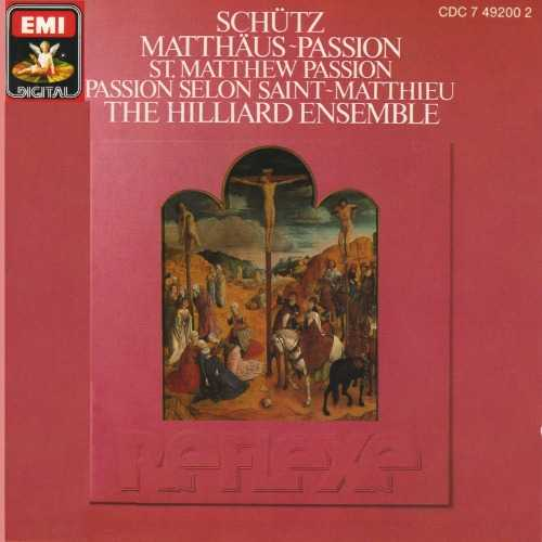 The Hilliard Ensemble: Schutz - Matthaus Passion (APE)
