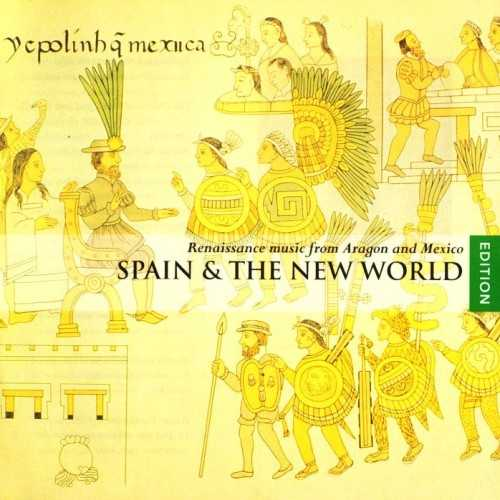 Spain & the New World: Renaissance Music from Aragon and Mexico (2 CD, APE)