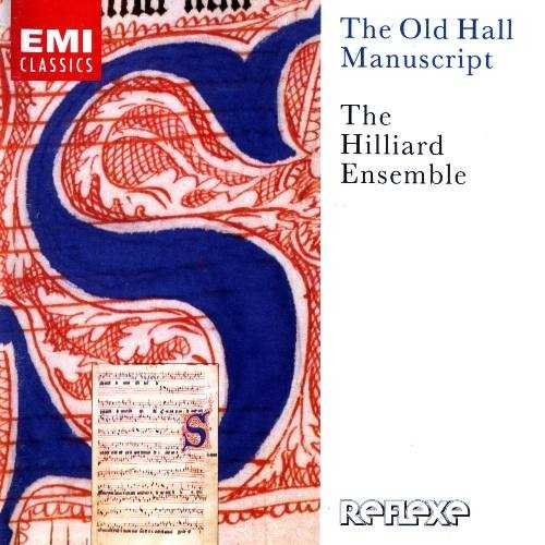 The Hilliard Ensemble: The Old Hall Manuscript (APE)