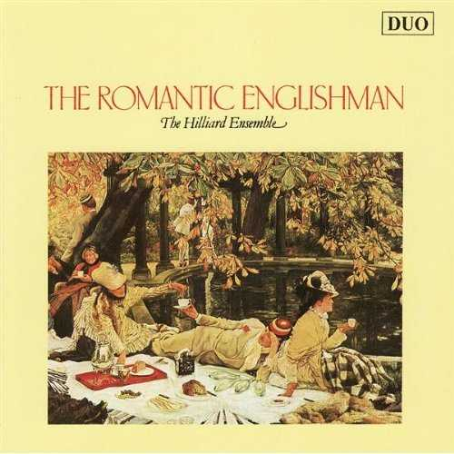 The Hilliard Ensemble: The Romantic Englishman (APE)