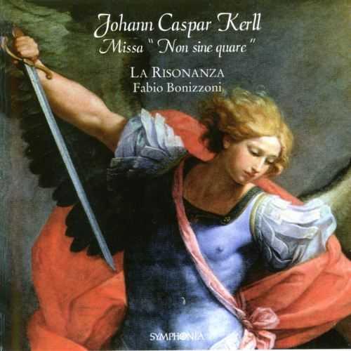 """La Risonanza: Kerll - Missa """"Non Sine Quare"""" (APE)"""