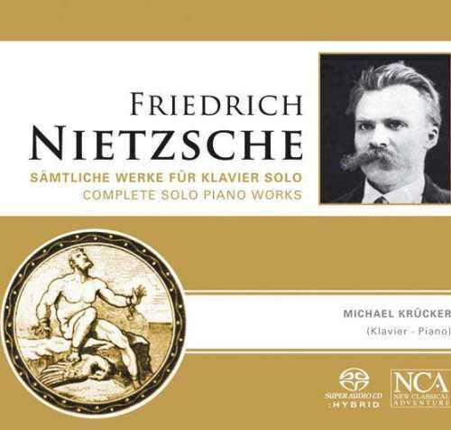 Krucker: Nietzsche - Complete Solo Piano Works (FLAC)