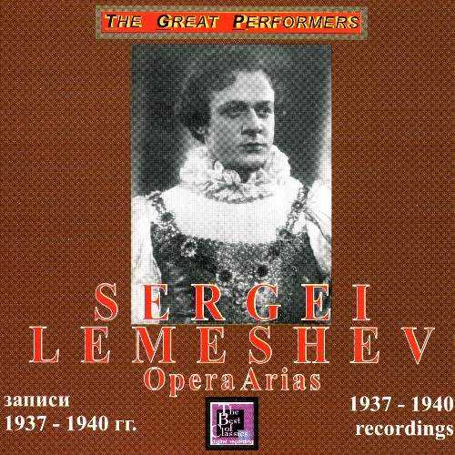 Lemeshev: Opera Arias. 1937-1940 Recordings (APE)