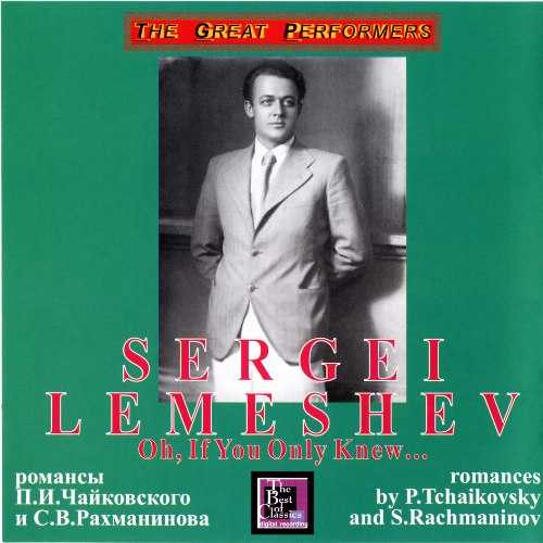 Lemeshev: Romances by Tchaikovsky and Rachmaninov (APE)