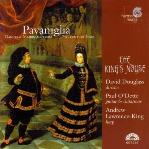 Pavaniglia, Dances and Madrigals from 17th Century Italy (APE)