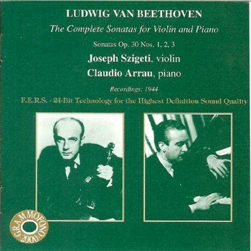 Szigeti, Arrau: Beethoven - The Complete Sonatas for Violin and Piano (3 CD, APE)