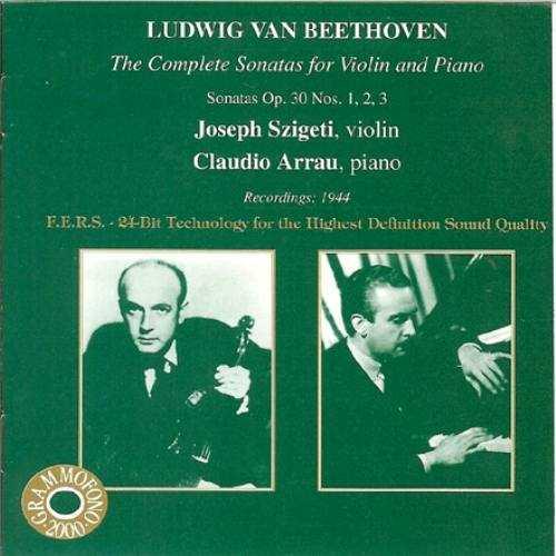 Szigeti, Arrau: Beethoven - The Complete Sonatas for Violin and Piano (3 CD, APE)