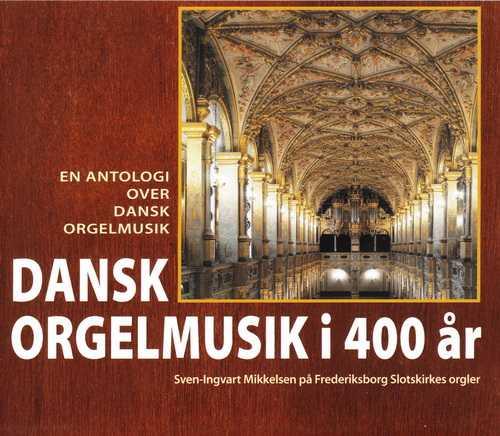 Mikkelsen: 400 Years Of Danish Organ Music (3 CD, FLAC)