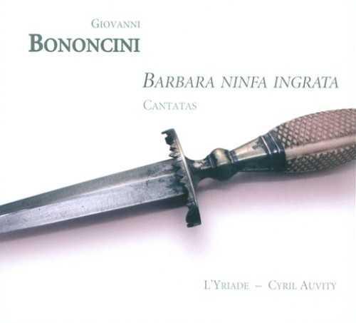 Bononcini: Barbara Ninfa Ingrata. Cantatas (FLAC)