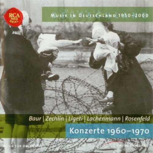 Baur, Zechlin, Ligeti, Lachenmann, Rosenfeld: Konzerte 1960-1970 (APE)