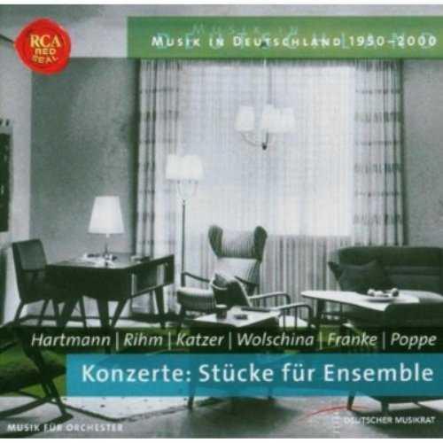 Hartmann, Rihm, Katzer, Wolschina, Franke, Poppe: Konzerte - Stucke fur Ensemble (APE)