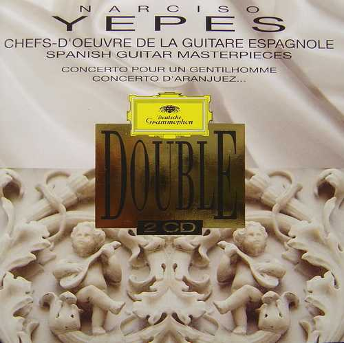 Yepes: Spanish Guitar Masterpieces (2 CD, FLAC)