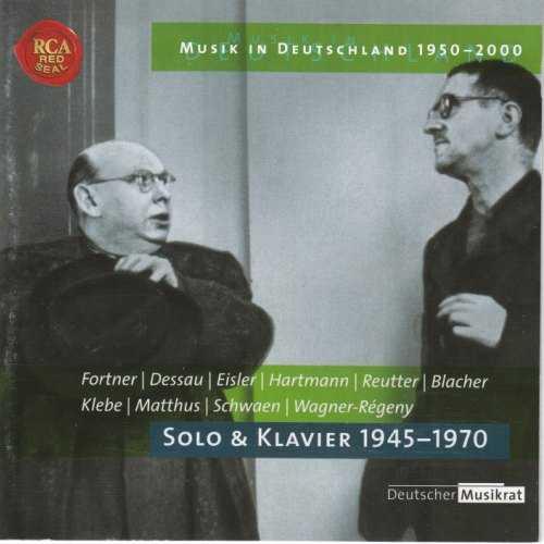 Fortner, Dessau, Eisler, Hartmann, Reutter, Blacher, Klebe, Matthus, Schwaen,Wagner-Regeny: Solo and Klavier 1945-1970 (FLAC)