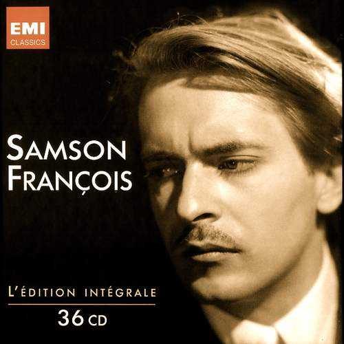 Samson Francois: L'Edition Integrale (36 CD box set, FLAC)
