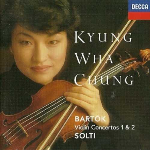 Solti, Chung: Bartok - Violin Concertos no.1, 2 (FLAC)