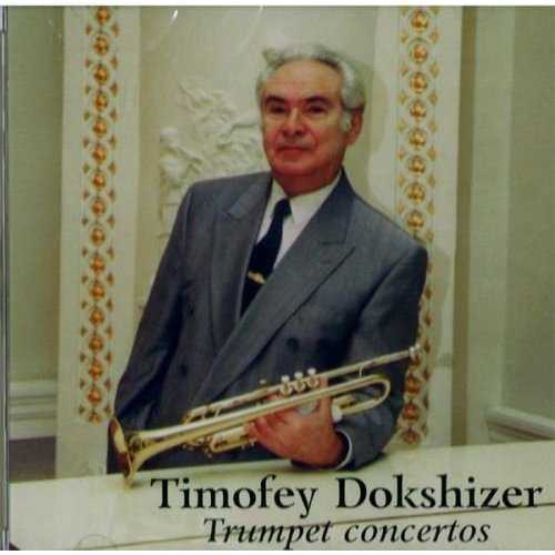 Timofey Dokshizer - Trumpet Concertos (FLAC)