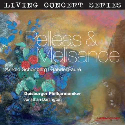 Darlington: Schonberg, Faure: Pelleas and Melisande (24 bit / 192 kHz, FLAC)