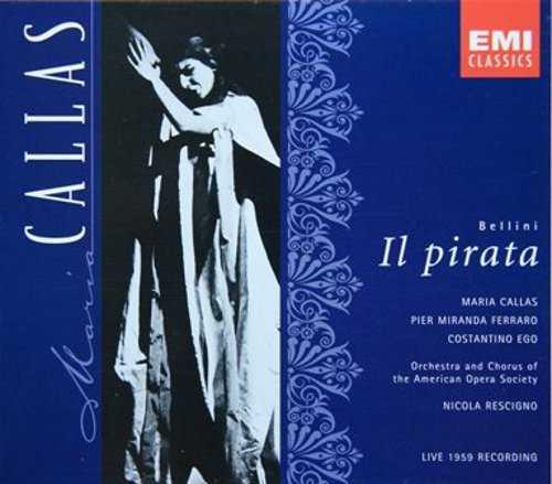 Rescigno: Bellini – Il Pirata (2 CD, APE)