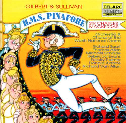Mackerras: Gilbert And Sullivan - H.M.S. Pinafore (FLAC)