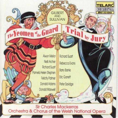 Mackerras: Gilbert And Sullivan - Yeoman of the Guard And Trial By Jury (2 CD, FLAC)