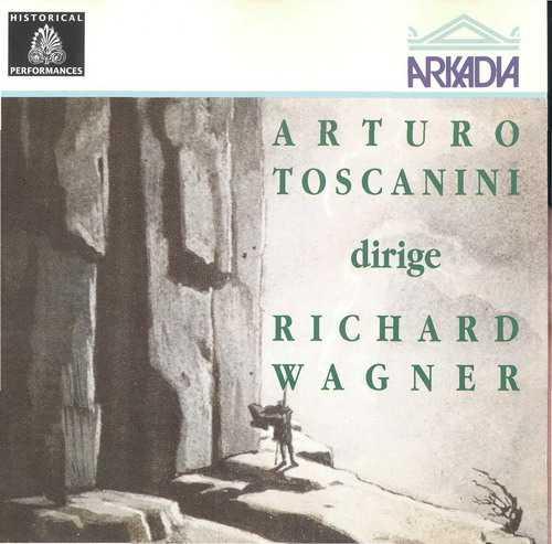 Arturo Toscanini dirige Richard Wagner (APE)