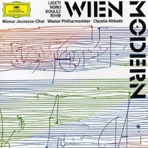 Abbado: Wien Modern - Music by Ligeti, Nono, Boulez, Rihm (APE)