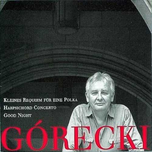 Gorecki - Kleines Requiem Fur Eine (FLAC)