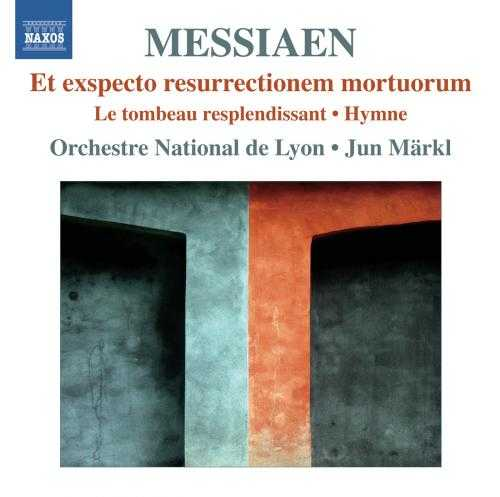 Markl: Messiaen Et Exspecto Resurrectionem Mortuorum (FLAC)