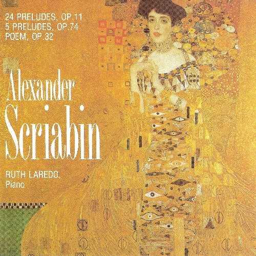 Laredo: Scriabin - 24 Preludes op.11, 5 Preludes op.74, Poem op.32 (FLAC)