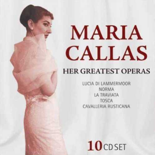 Maria Callas - Her Greatest Operas (10 CD box set, FLAC)