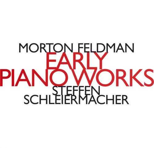Schleiermacher: Feldman - Early Piano Works (FLAC)