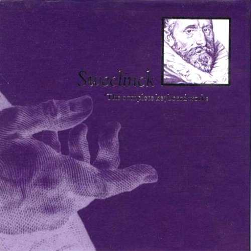 Sweelinck - The Complete Keyboard Works (9 CD box set, FLAC)