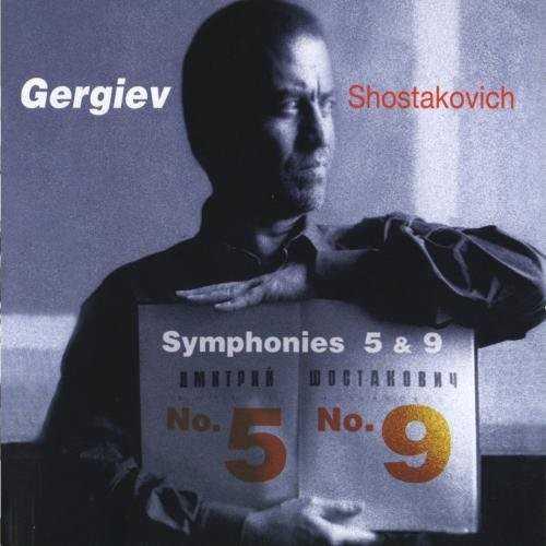 Gergiev: Shostakovich - Symphony no.5, 9 (SACD, ISO)