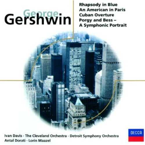 Maazel, Dorati: Gershwin - Rhapsody in Blue, An American in Paris, Cuban Overture, Porgy and Bess, A Symphonic Portrait (FLAC)