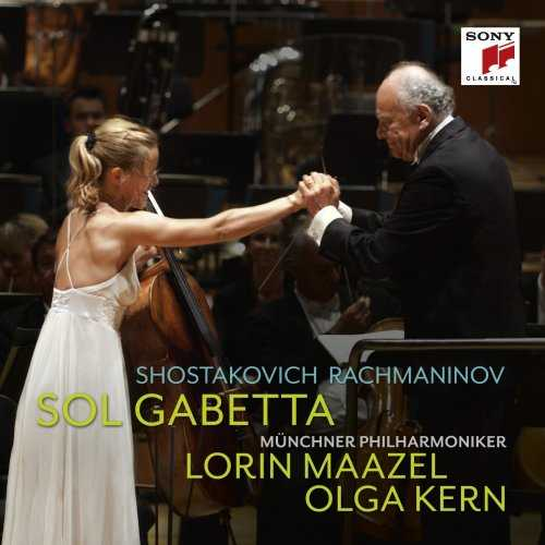 Maazel, Gabetta, Kern: Shostakovich - Cello Concerto no.1, Rachmaninov - Cello Sonata (FLAC)