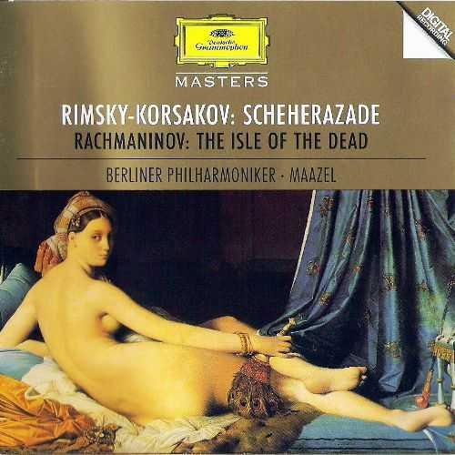 Maazel: Rimsky-Korsakov - Sheherazade, Rachmaninov - The Isle of the Dead (FLAC)