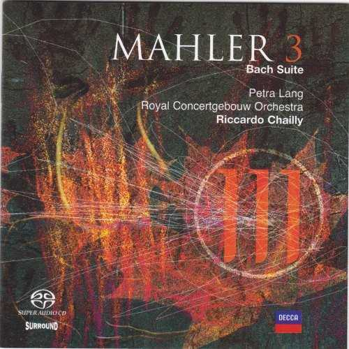 Chailly: Mahler - Symphony no.3, Bach Suite (2 SACD, ISO)