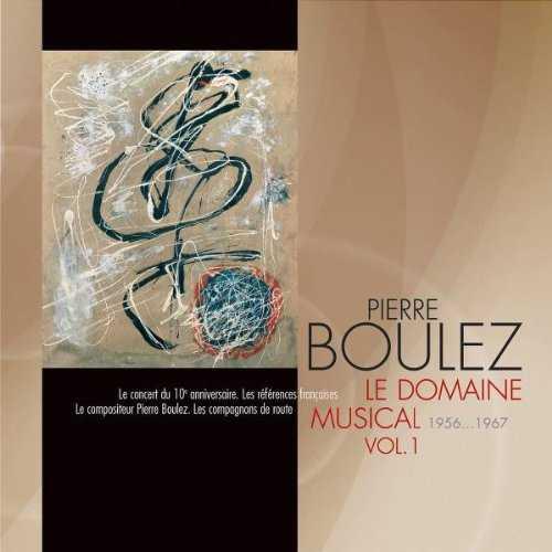 Pierre Boulez: Le Domaine Musical 1956-1967 vol. 1, 2 (9 CD, FLAC)
