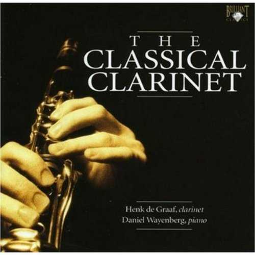 de Graaf: The Classical Clarinet (2 CD, FLAC)